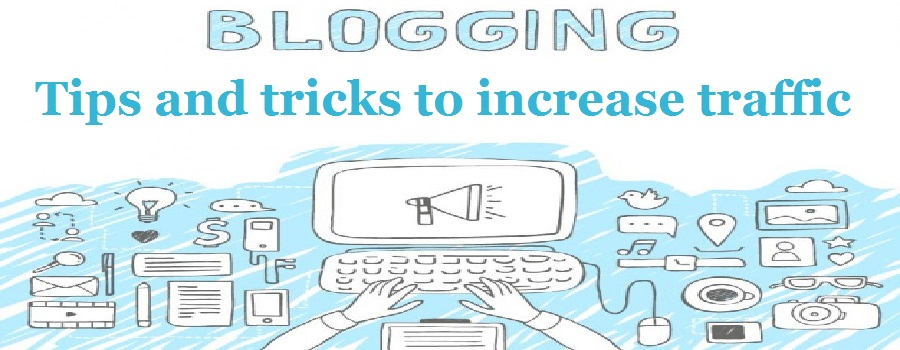 Amazing tips of how to increase blog traffic