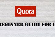 Quora from A to Z: A Beginner guide of how to use Quora