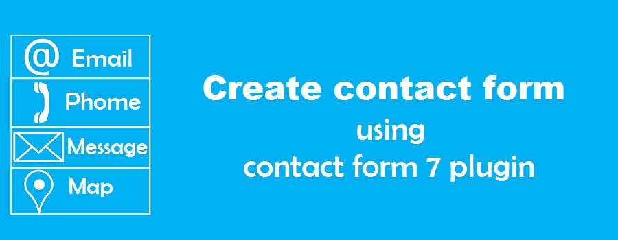 How to create contact form using contact form 7 plugin