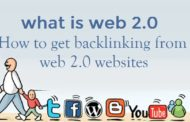 What is web 2.0  & How to get backlinking from web 2.0 websites
