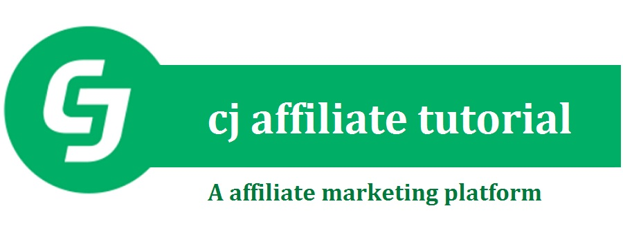 cj affiliate tutorial - A affiliate marketing platform to make money online