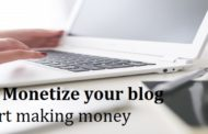 Top 10 famous ways to monetize your blog and start making money